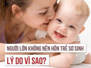 vi-sao-nguoi-lon-khong-nen-hon-tre-so-sinh-1