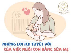 nhung-loi-ich-tuyet-voi-cua-viec-nuoi-con-bang-sua-me-1