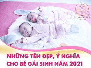 nhung-ten-dep-y-nghia-danh-cho-be-gai-sinh-nam-2021-1