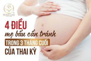 4 điều mẹ bầu cần tránh trong 3 tháng cuối thai kỳ